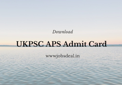 UKPSC APS Admit Card 2017