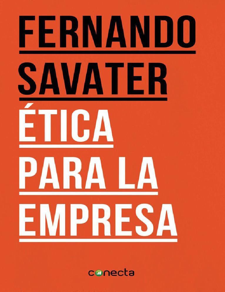 Ética para la empresa – Fernando Savater
