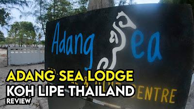 Adang Sea Lodge Koh Lipe Review