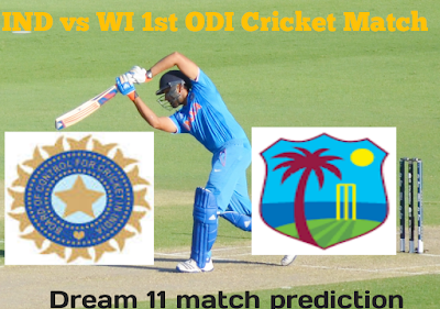 IND Vs WI 1st ODI, Dream 11 Prediction For Today Match,Who Will Win Today Match.