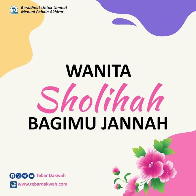 WANITA SHOLIHAH BAGIMU JANNAH