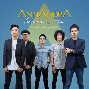 Annandra – Menjemputmu