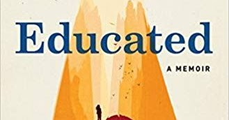Invincible Summer: Highly Recommended: Educated by Tara Westover