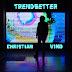 New Video: Christian Vind – Trendsetter | @iamcvind