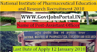National Institute of Pharmaceutical Education and Research Recruitment 2018 – Assistant