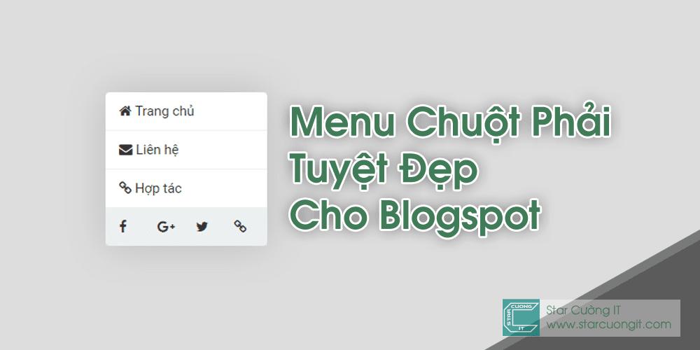 Tạo menu chuột phải tuyệt đẹp cho blogspot