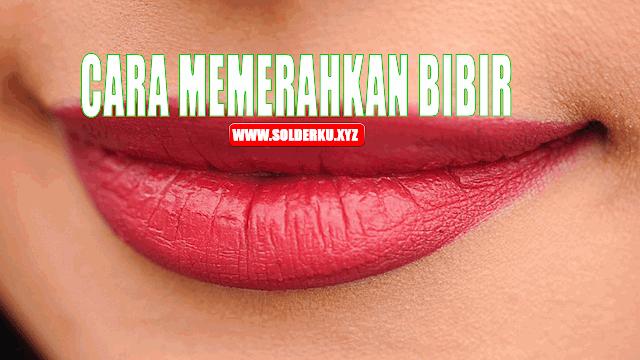 4 Cara Mudah Memerahkan Bibir Secara Alami