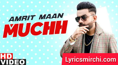 Muchh मुछ Song Lyrics   Amrit Maan   Latest Punjabi Song 2020