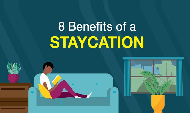 Why only vacation, why not staycation?