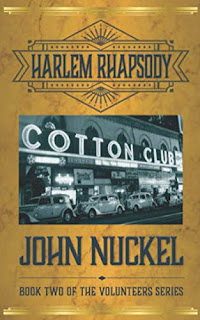 Harlem Rhapsody: A Crime Thriller (The Volunteers Book Book 2) by John Nuckel