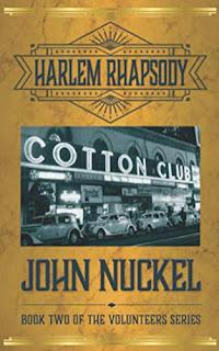 Harlem Rhapsody: A Crime Thriller (The Volunteers Book Book 2) by John Nuckel