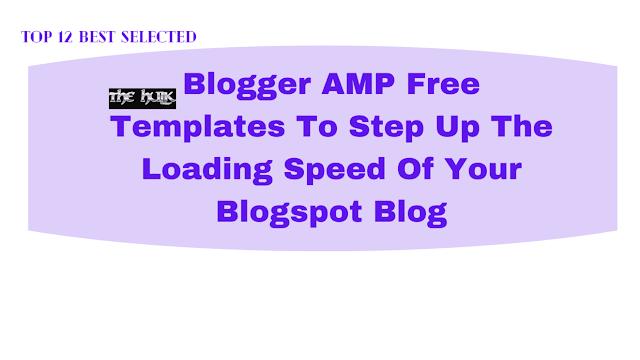 Blogger AMP Free Templates