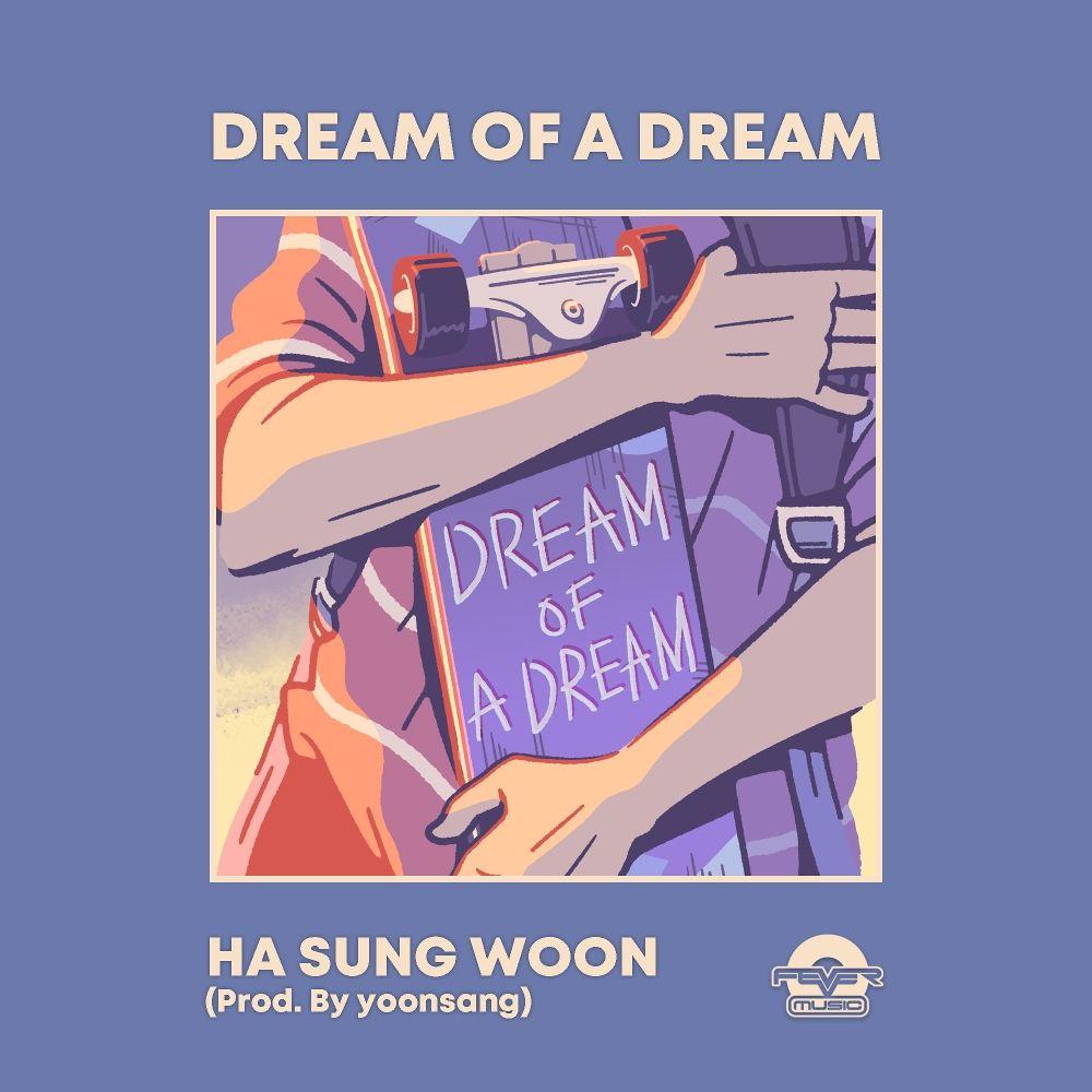 HA SUNG WOON – Dream of a dream – Single