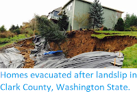 http://sciencythoughts.blogspot.co.uk/2015/12/homes-evacuated-after-landslip-in-clark.html