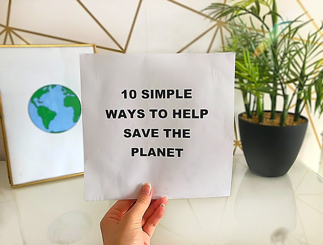 1O SIMPLE WAYS TO HELP SAVE THE PLANET