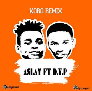 Aslay Ft. D.Y.P -  Kolo Remix