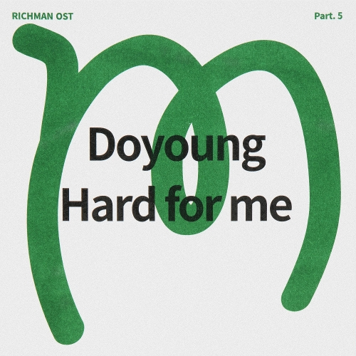 DOYOUNG – RICHMAN OST Part.5