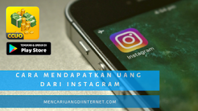 Cara Mendapatkan Uang Dari Instagram