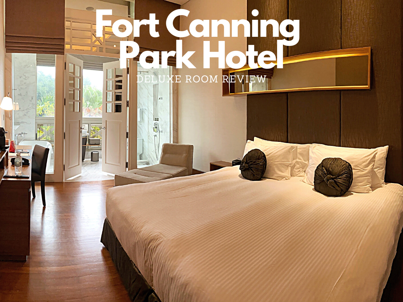 fort canning hotel deluxe room review