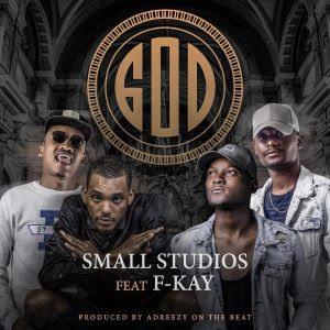 Small Studios  - GOD (feat. F-Kay)