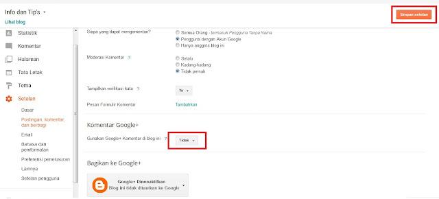 Geser kebawah , kemudian pada opsi Gunakan Google+ komentar di blog ini. Pilih Tidak.