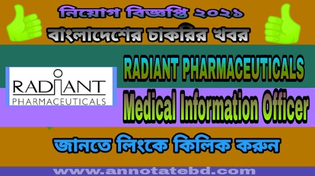 Radiant Pharmaceuticals Limited Recruitment Circular 2021