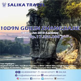 10D Guilin Zhangjiajie Lebaran 2018 - Salika Travel