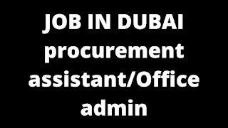 Recruitment Procurement Assistant for Auto Parts in Dubai Location