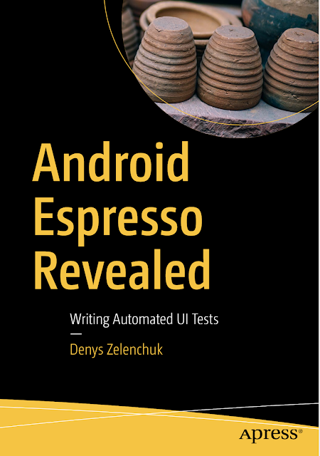 Android Espresso Revealed Writing Automated