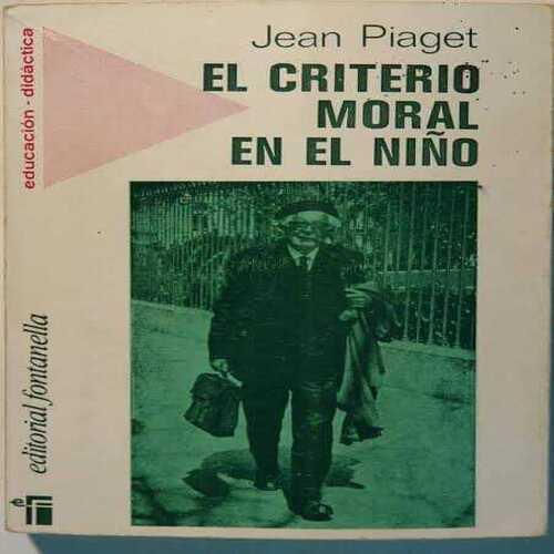 El criterio moral en el niño - Jean Piaget