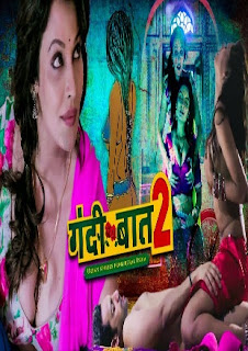 Gandii Baat 2019 Complete S02 Full Hindi Episode Download HDRip 720p