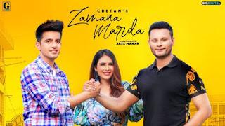 Zamana Marda Lyrics Chetan Ft Jass Manak