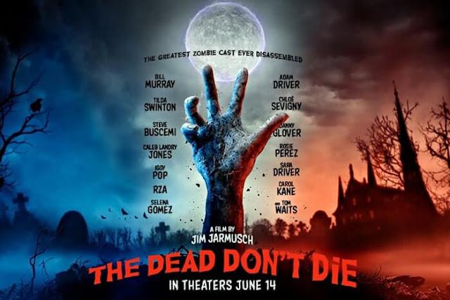 The Dead Don't Die ザ・デッド・ドント・ダイ