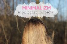 Minimalizm w pielęgnacji włosów - na czym polega?
