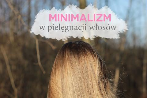 Minimalizm w pielęgnacji włosów - na czym polega? - czytaj dalej »