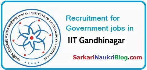 IIT Gandhinagar Vacancy Recruitment