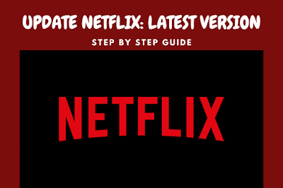 How to update Netflix for free to the latest version