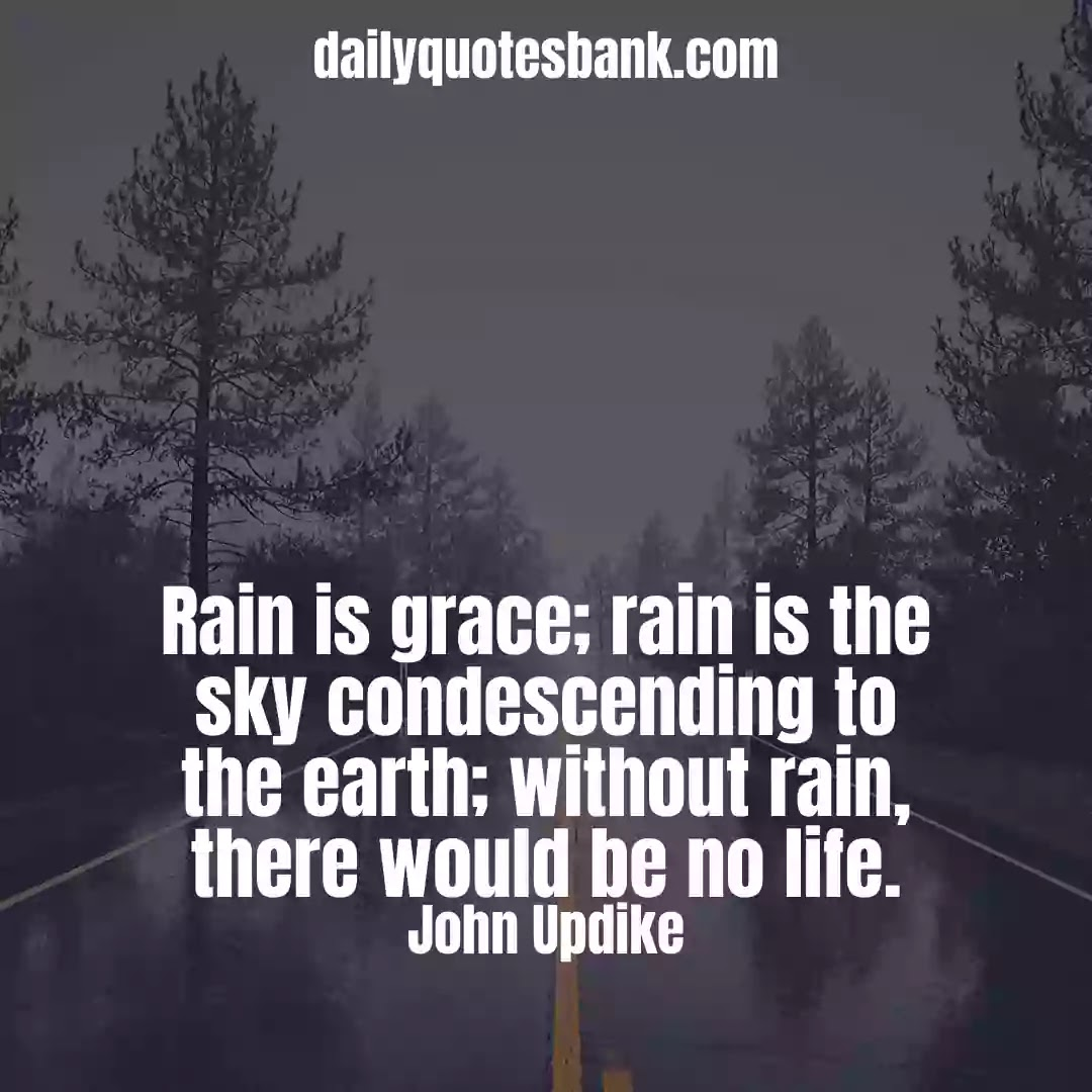 Rain Quotes About Life That Will Make You Feel Happy