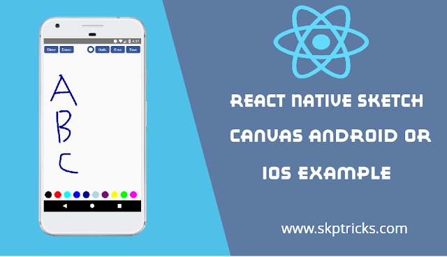 React Native Sketch Canvas Android or IOS Example