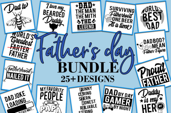 Father S Day Bundle 25 Designs