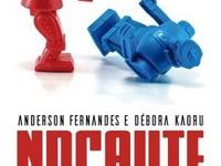 Resenha Nacional Nocaute - Anderson Fernandes e Débora Kaoru