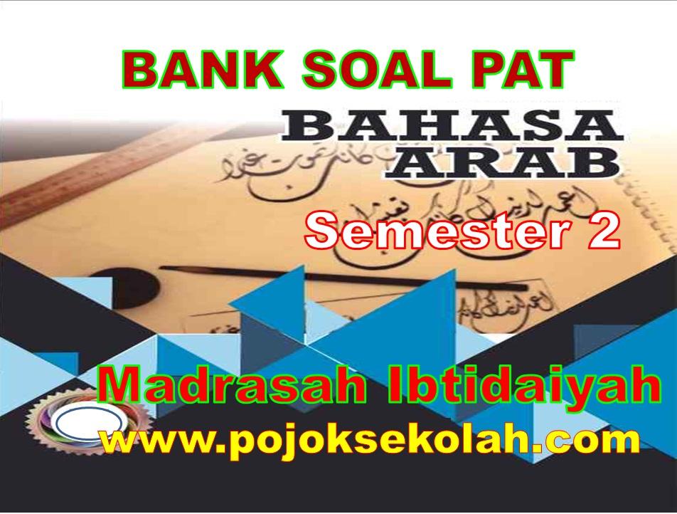 Soal PAT Semester 2 Bahasa Arab Kelas 5 SD/MI