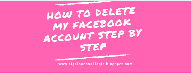 How To Delete My Facebook Account Step By Step