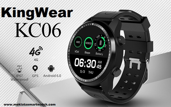 KingWear KC06 4G Smartwatch Phone Specs, Price, Features