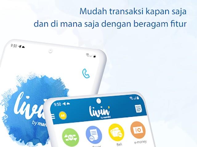 New Livin' by Mandiri, Aplikasi Layanan Finansial Super Komplet