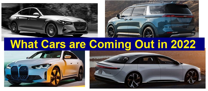 What Cars are Coming Out in 2022