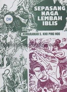 Serial Sepasang Naga Lembah Iblis Karya Kho Ping Hoo