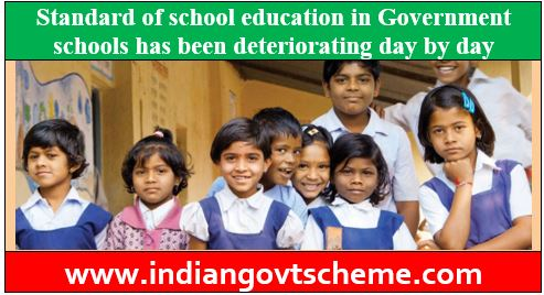 Standard of Education in Government Schools