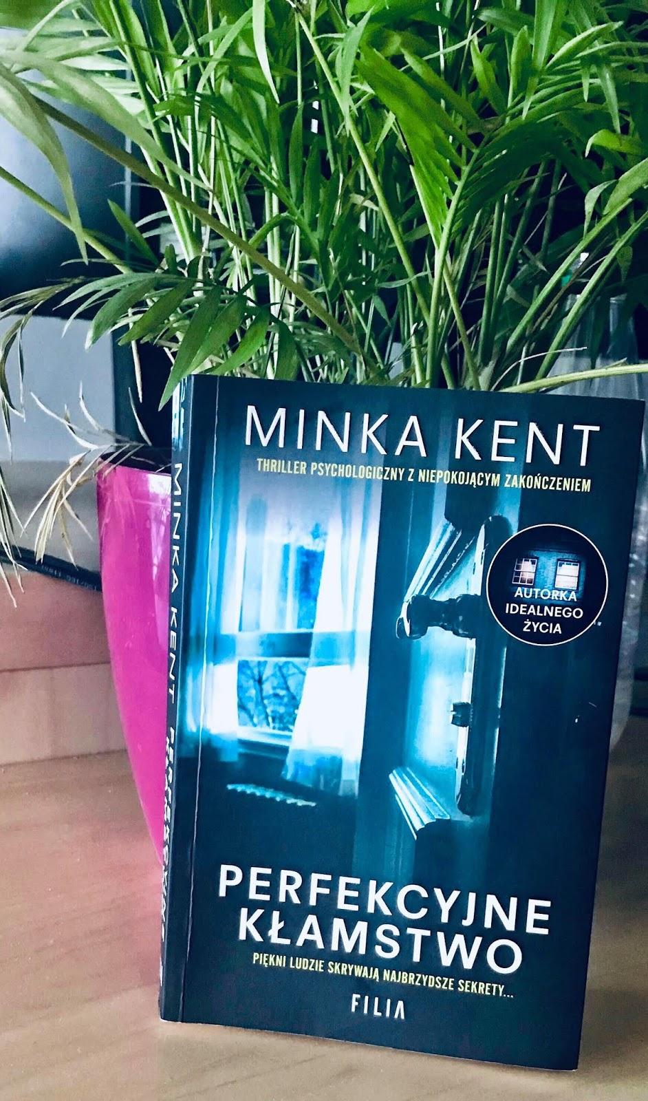 Minka Kent - Perfekcyjne kłamstwo