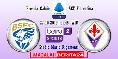 Prediksi Brescia vs Fiorentina — 22 Oktober 2019